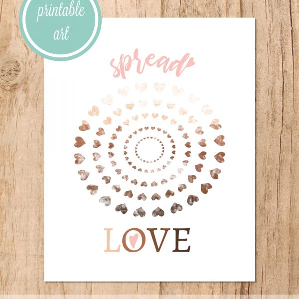 spread love printable art