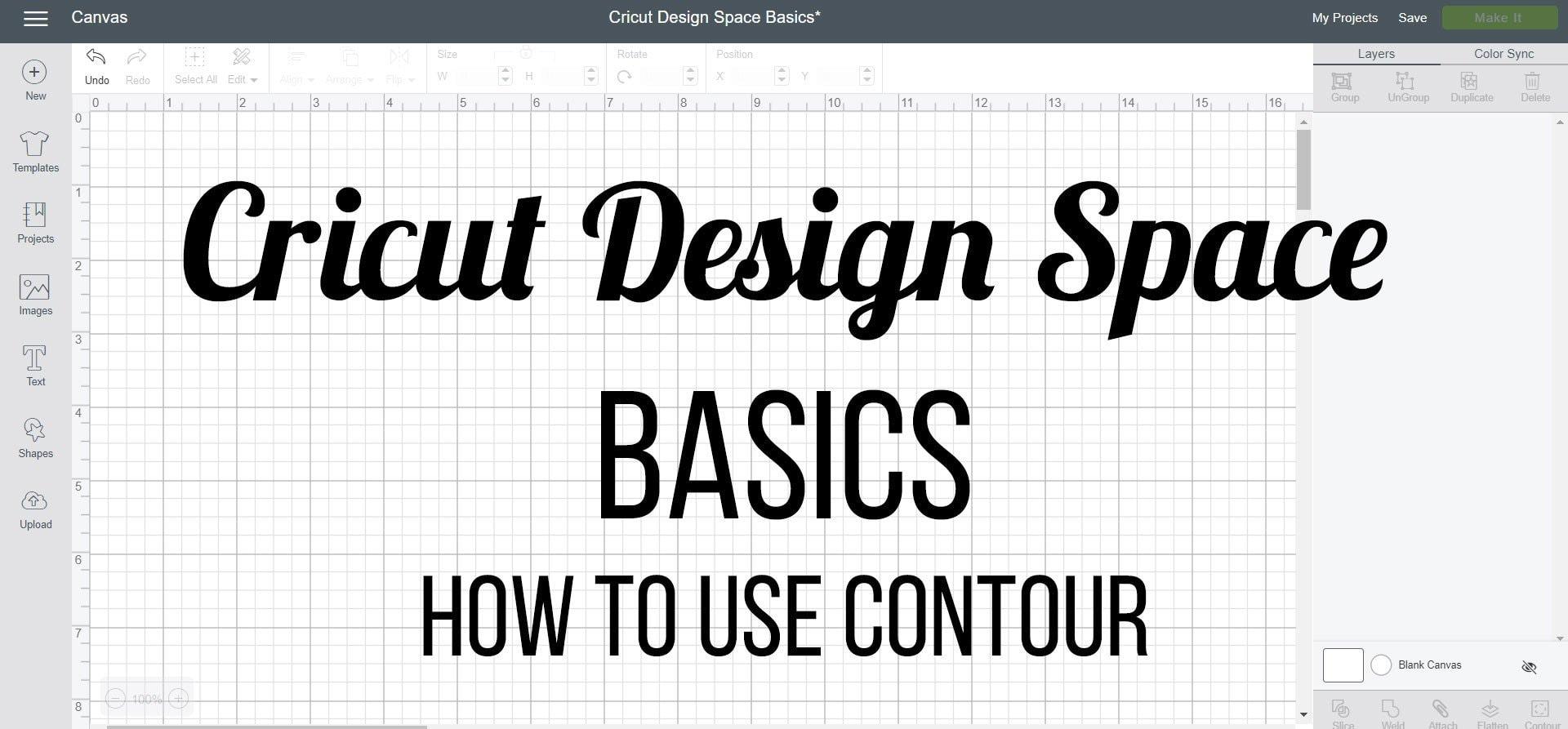 Cricut Design Space Basics - how to use contour